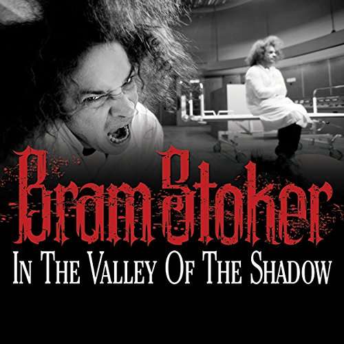 In the Valley of the Shadow audiobook cover art
