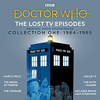 Doctor Who: The Lost TV Episodes Collection One 1964-1965     Narrated Full-Cast TV Soundtracks              By:                                                                                                                                 John Lucarotti,                                                                                        David Whitaker,                                                                                        Dennis Spooner,                   and others                          Narrated by:                                                                                                                                 William Russell,                                                                                        Peter Purves,                                                                                        William Hartnell,                   and others                 Length: 11 hrs     7 ratings     Overall 4.9