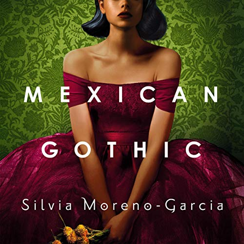 Mexican Gothic cover art
