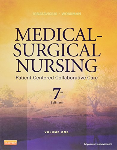 (Volume 1) Medical-Surgical Nursing: Patient-Centered Collaborative Care, 7th Edition