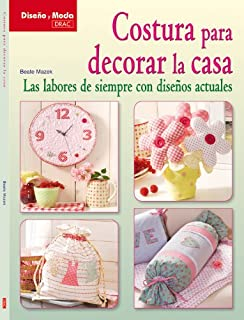 Costura para decorar la casa / Home Decor Sewing: Las labores de siempre con disenos