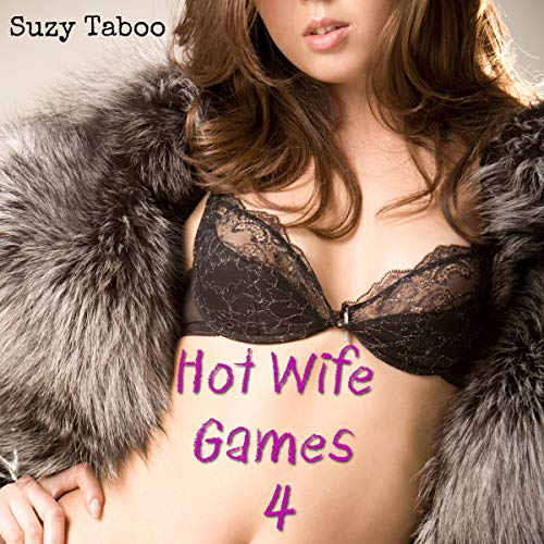 Hot Wife Games 4: Revenge on a Cheat audiobook cover art