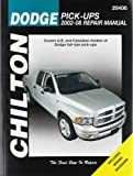 Dodge Pick-Ups (02-08) (Chilton): Covers U.S and Canadian models of Dodge full-size (Chilton's Total Car Care Repair Manual)