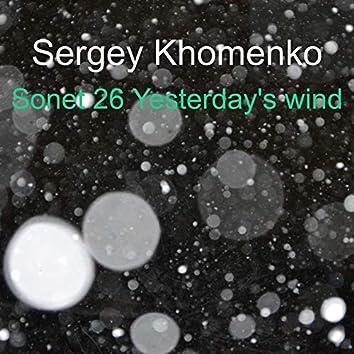 Sonet 26 Yesterday's Wind