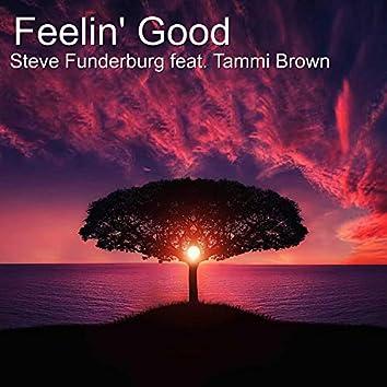 Feelin' Good (feat. Tammi Brown)