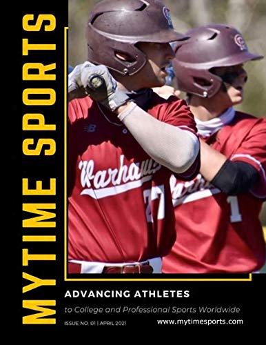 MyTime Sports: Advancing Athletes Issue No. 1 (MyTime Sports Magazine, Band 1)