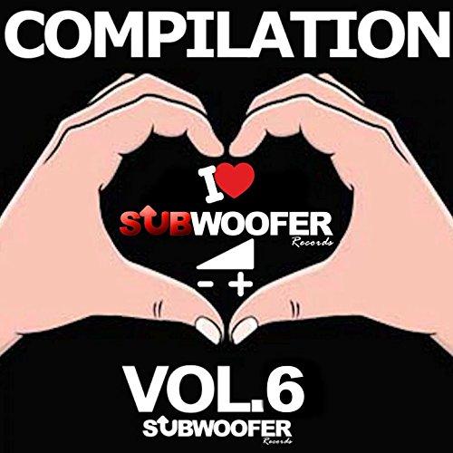 I Love Subwoofer Records Techno Compilation, Vol. 6 (Subwoofer Records)