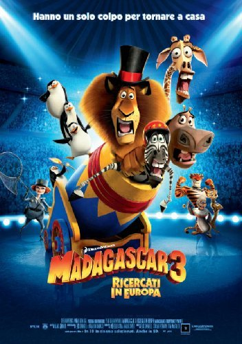 Locandina Madagascar 3 - Ricercati In Europa (Ex-Rental)