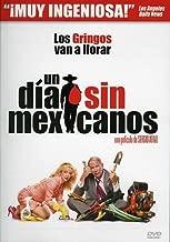 Un Dia sin Mexicanos