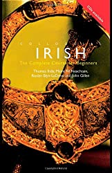 Colloquial Irish: The Complete Course for Beginners (Colloquial Series) - Book & CDs: Thomas Ihde, Maire Ni Neachtain, Roslyn Blyn-LaDrew, John Gillen