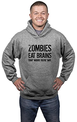 Unisex Zombies Eat Brains So You're Safe Hoodie Funny Undead Outbreak Sweatshirt (Grey) - L