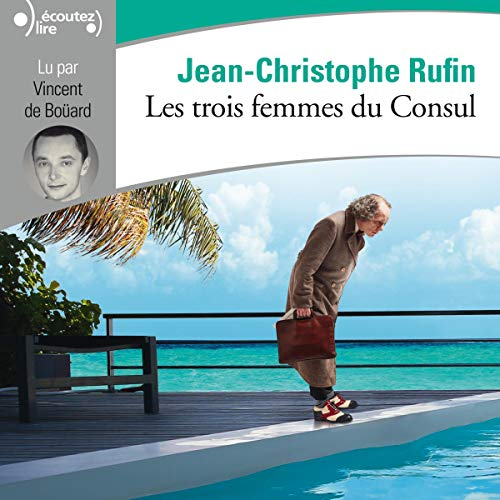 Les trois femmes du Consul audiobook cover art
