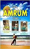 Sex, Amrum und ...: 5. Ein Dieb zum Verlieben + 6. Der hilfsbereite Bauarbeiter + 7. Der doppelte Theo (Amrum Liebe) (German Edition)
