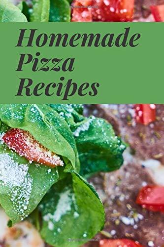 Homemade Pizza Recipes: Recipe Journal, Template, Recipes List Manager, Cooking Basics, Simple Notebook Recipes, Recipe Ideas, Healthy Recipes, Vegetarian Recipes