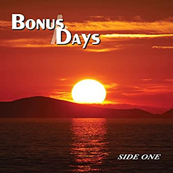 Bonus Days: Side One