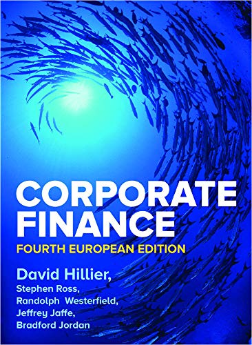 Compare Textbook Prices for Corporate Finance, 4e Spanish Edition 4 Edition ISBN 9781526848086 by Hillier,David,Ross,Stephen,Westerfield,Randolph,Jaffe,Jeffrey,Jordan,Bradford