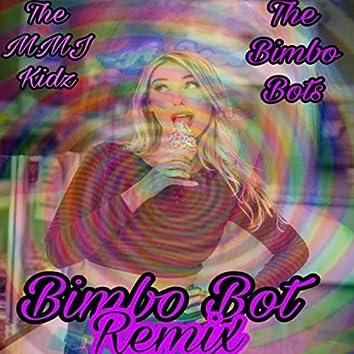 Bimbo Bot (Haylee Remix)
