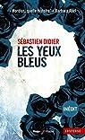 Les Yeux bleus par Didier