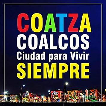 Coatzacoalcos Ciudad para Vivir Siempre (feat. Dulce Robles)