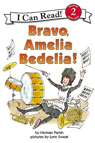 Bravo, Amelia Bedelia (I Can Read Book (Reading With Help,2))の詳細を見る