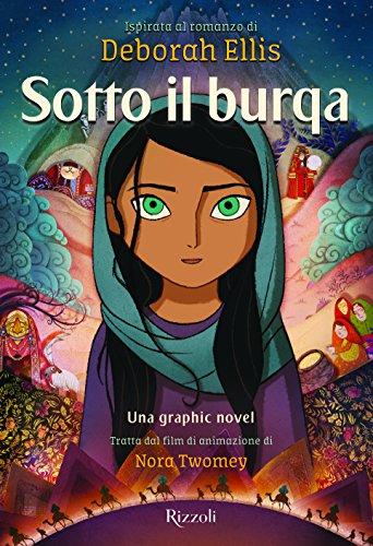 Sotto il burqa. Una graphic novel