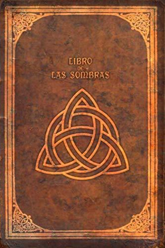 LIBRO DE LAS SOMBRAS: Cuaderno ideal para escribir tus hechizos, conjuros y recetas mágicas. 120 páginas (rayas finas)