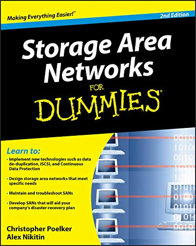 Download Storage Area Networks for Dummies, 2nd Edition (For Dummies Series) 0470385138
