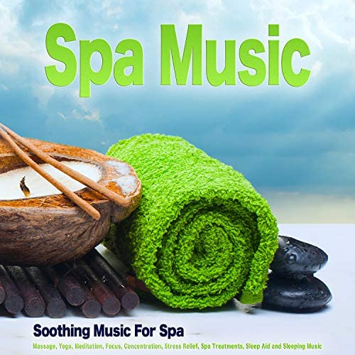 Spa, Spa Music & Sleeping Music