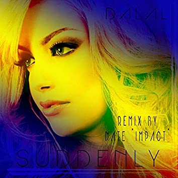 "Suddenly (Nate ""Impact"" Remix)"