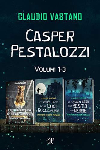 Le Indagini di Casper Pestalozzi - Volumi 1-3