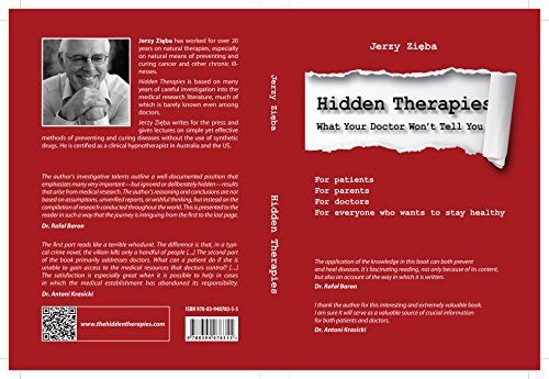 Hidden Therapies - What Your Doctor Won't Tell You (English Edition)