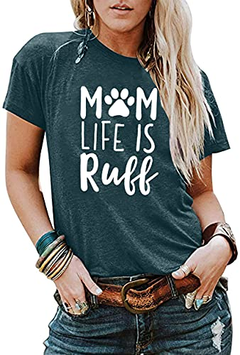 Mom Life is Ruff T-Shirt Women's Funny Dog Paw O Neck Short Sleeve Tops Blouse Size Tag XL