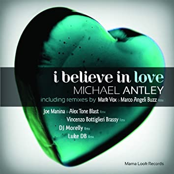 I Believe In Love (Remix)
