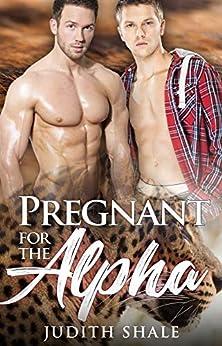 Pregnant for the Alpha (Hanglake Omegas Book 2) (English Edition) van [Judith Shale]