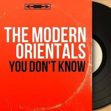 You Don't Know (Mono Version)