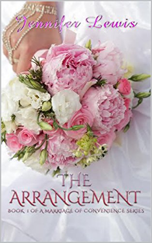 Book: The Arrangement (Marriage of Convenience Book 1) by Jennifer Lewis