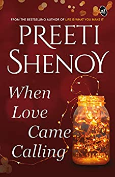 When Love Came Calling by [Preeti Shenoy]