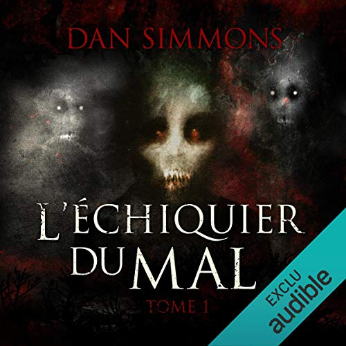 L'échiquier du mal 1 audiobook cover art