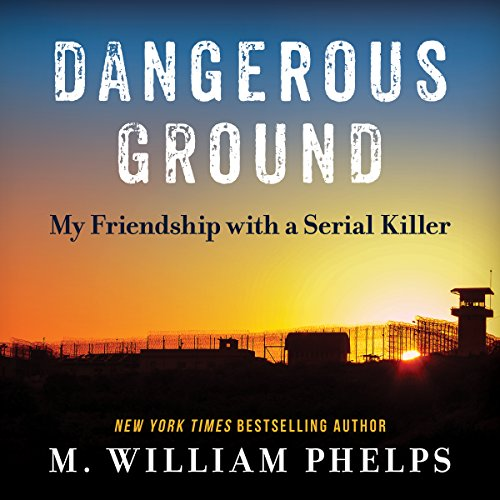Dangerous Ground Audiobook By M. William Phelps cover art