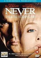 Never Talk to Strangers [DVD]