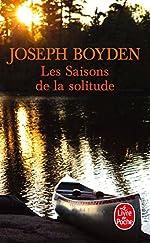 Les Saisons de la solitude de Joseph Boyden