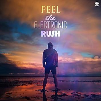 Feel the Electronic Rush