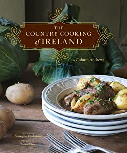 The Country Cooking of Ireland by [Colman Andrews, Darina Allen, Christopher Hirsheimer]