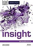 Insight advanced. Workbook-Online practice. Per le Scuole superiori. Con espansione online