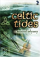 Celtic Tides: A Musical Odyssey [DVD] [Import]