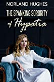 The Spanking Sorority of Hypatia