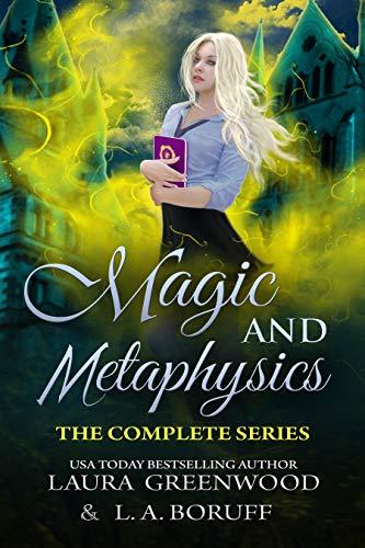 Magic and Metaphysics Academy L.A. Boruff Laura Greenwood