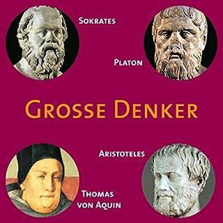 Grosse Denker: Sokrates, Platon, Aristoteles, Titelbild