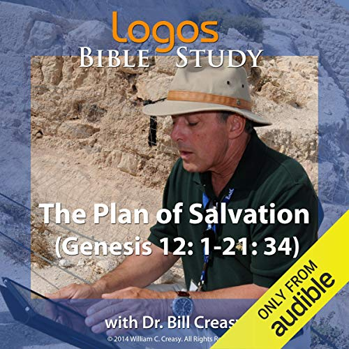 The Plan of Salvation (Genesis 12: 1-21: 34) cover art