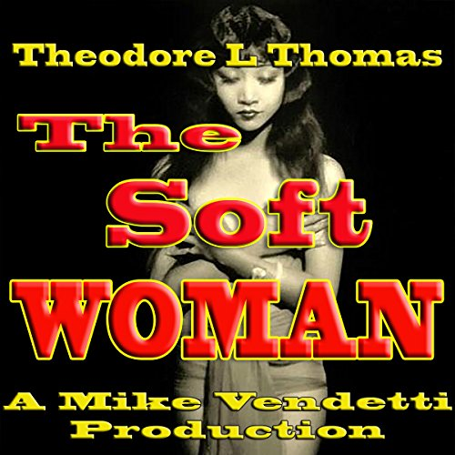 Couverture de The Soft Woman